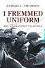 I fremmed uniform - Anders C Thomsen