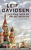 Tag ikke imod en pølse i Moskva - Leif Davidsen