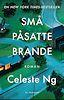 Små påsatte brande - Celeste Ng