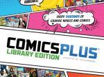 Comics Plus - Tusindvis af engelsksprogede tegneserier og graphic novels direkte på din tablet, smartphone eller computer. På Comics Plus er der tegneserier, til næsten alle målgrupper - Børn fra 5-års alderen, unge og voksne - piger og drenge