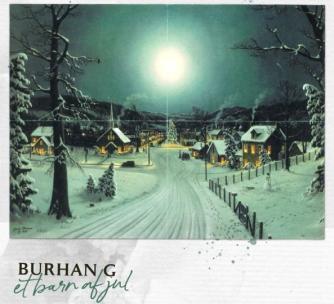 Burhan G: Et barn af jul