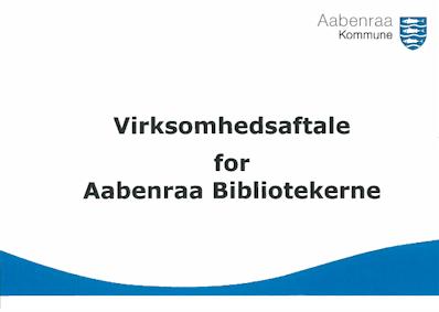 Virksomhedsaftale for Aabenraa Bibliotekerne, forside